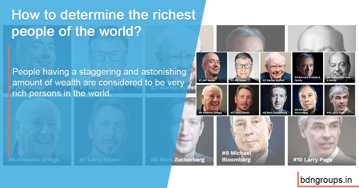 How to determine the richest people of the world?